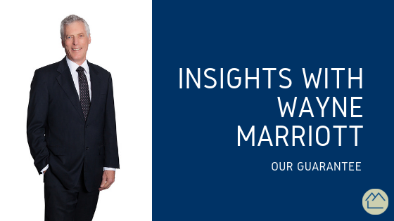 Insights with Wayne | Our Guarantee